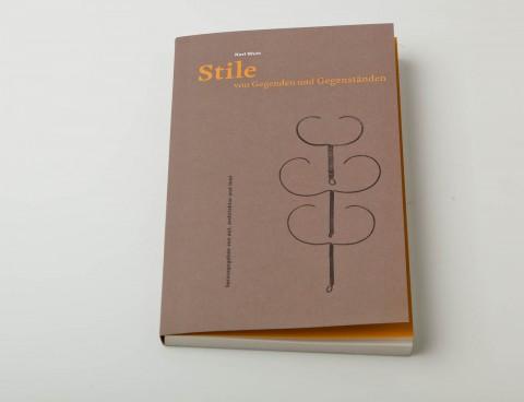 Karl Wutt - Stile von Gegenden und Gegenstaenden (Publikation)